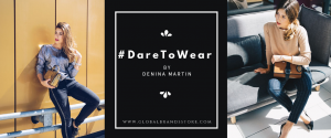 #DareToWear by Denina Martin